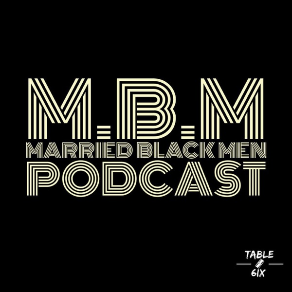 Married Black Men Podcast