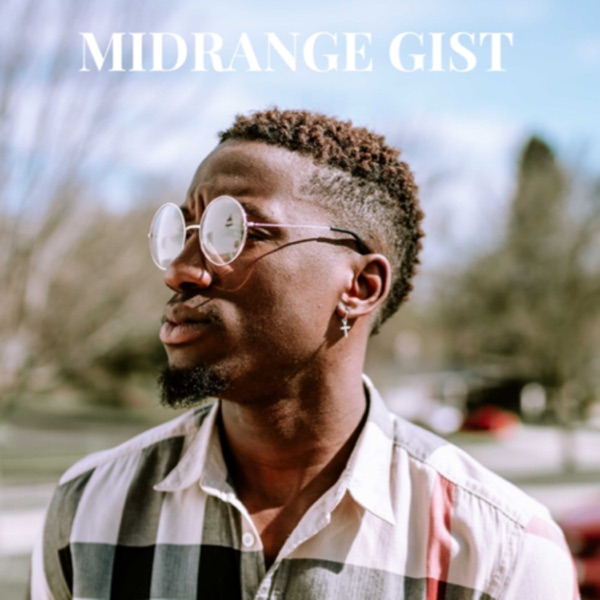 Midrange Gist