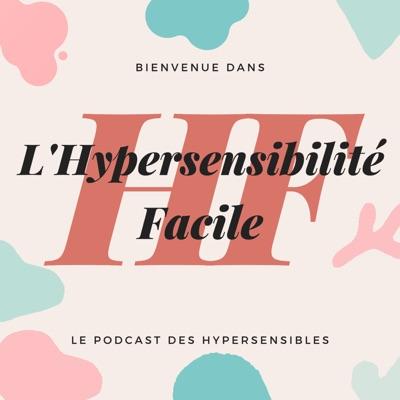 Hypersensibilité Facile:Hypersensibilité Facile