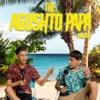 Agushto Papa Podcast artwork