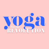 Yoga For The Revolution podcast