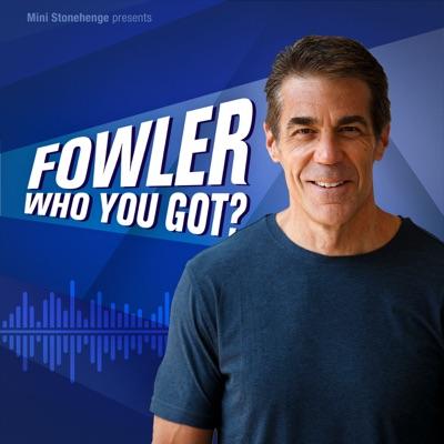 Fowler, Who You Got?:Chris Fowler