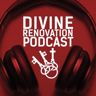 Divine Renovation Podcast
