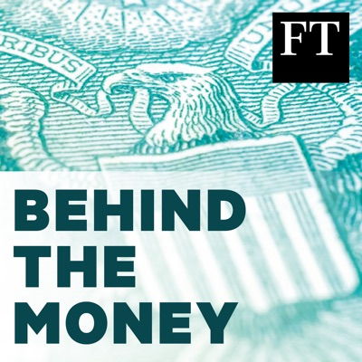 Behind the Money:Financial Times