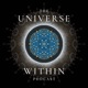 The Universe Within Podcast