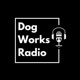 Dog Works Radio