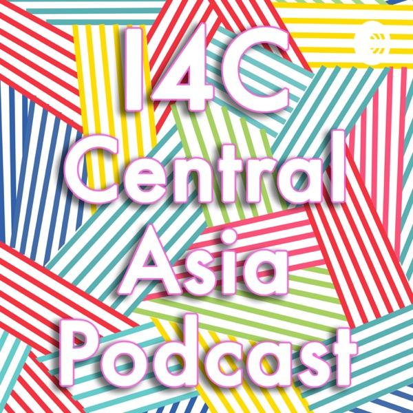 I4C Central Asia Podcast