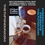 FuseBox Radio #619: DJ Fusion's The Futon Dun Livestream DJ Mix Fall Session #10 (2020 Global Coffee Festival Sunday Mix)