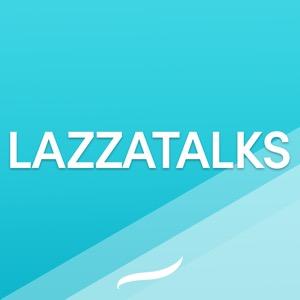 LAZZATALKS