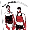 OUR FOOTBALL FANTASY artwork