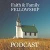 Faith & Family Fellowship Podcast artwork