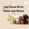 Life with Emma and Nadia  artwork
