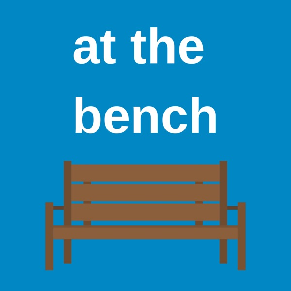 At The Bench