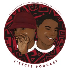 L'EXCES PODCAST