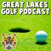 Great Lakes Golf Podcast artwork