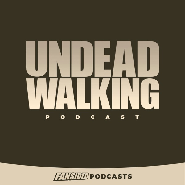 The Undead Walking Podcast