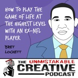 Listener Favorites: Bret Lockett | How to Play The Game of Life at The Highest Level