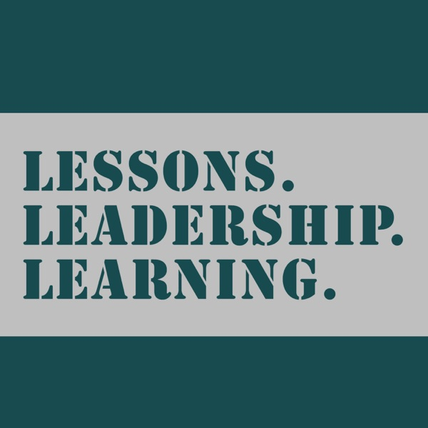 Lessons in Leadership & Learning