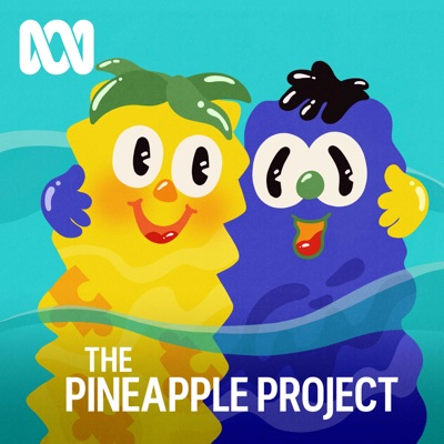 The Pineapple Project:ABC Radio