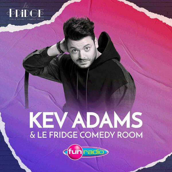 Kev Adams et le Fridge Comedy Room