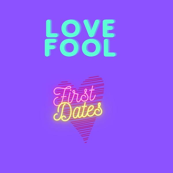 Love Fool Podcast Artwork