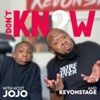 I Don't Know With Jojo & KevOnStage artwork