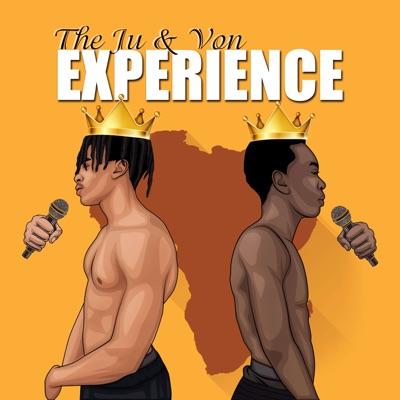 The Ju and Von Experience:Ju & Von