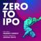 Zero to IPO