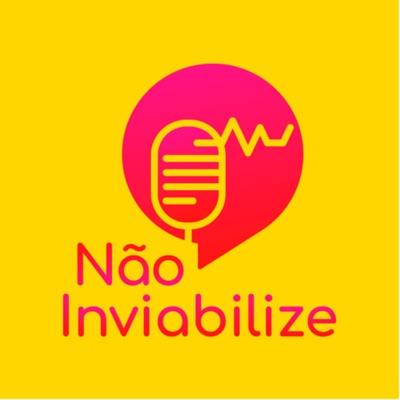 Não Inviabilize:Déia Freitas