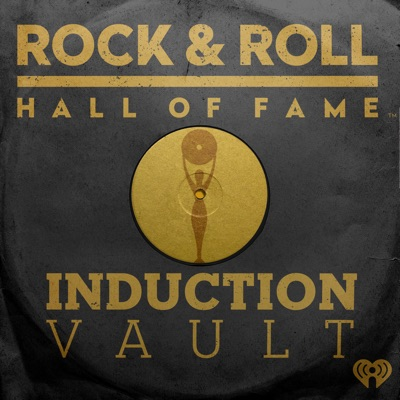 Rock & Roll Hall of Fame Induction Vault:iHeartRadio