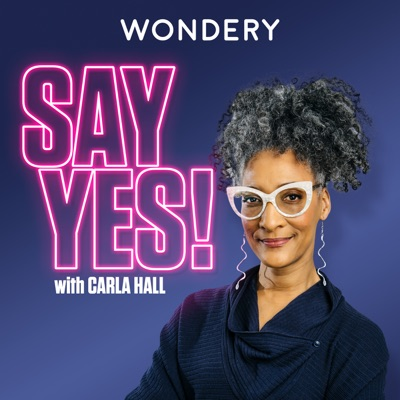 Say Yes! with Carla Hall:Wondery