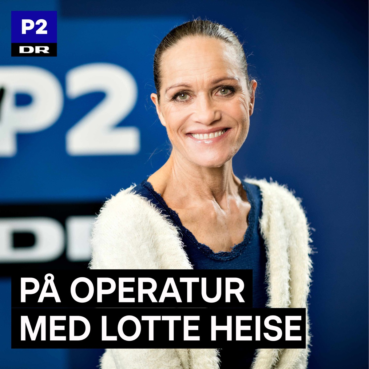 På operatur med Lotte Heise