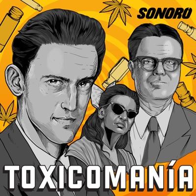 Toxicomanía: El Experimento Mexicano:Sonoro