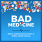 Bad Medicine: Ethics and Experimentation in Public Health History