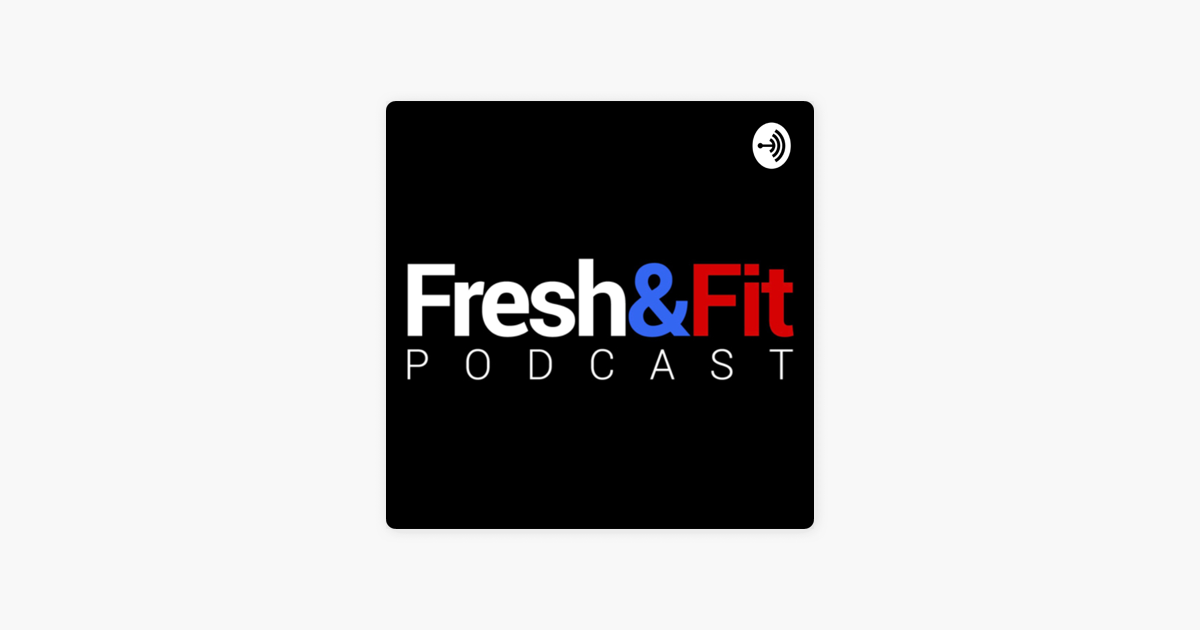 Fresh&Fit Podcast: Fresh&Fit Podcast CRAZY BREAK-IN ...