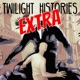 Twilight Histories EXTRA
