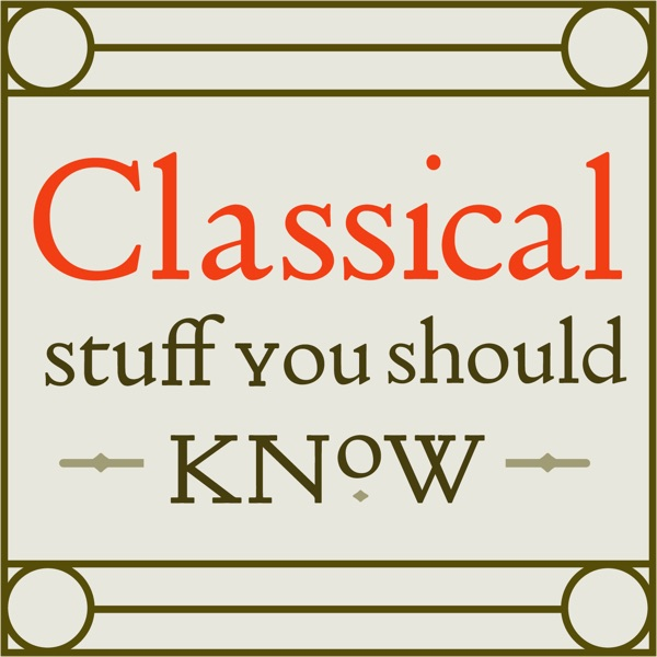 Classical Stuff You Should Know image