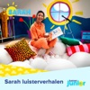 Luisterverhalen Sarah