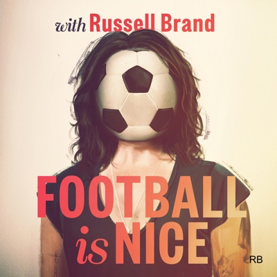 Football Is Nice with Russell Brand:Russell Brand