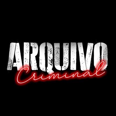 Arquivo Criminal:Arquivo Criminal