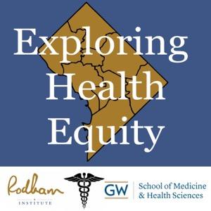 Exploring Health Equity