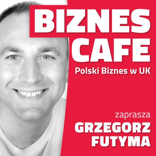 Cover image of Biznes Cafe UK : Polscy Przedsiębiorcy w Wielkiej Brytanii