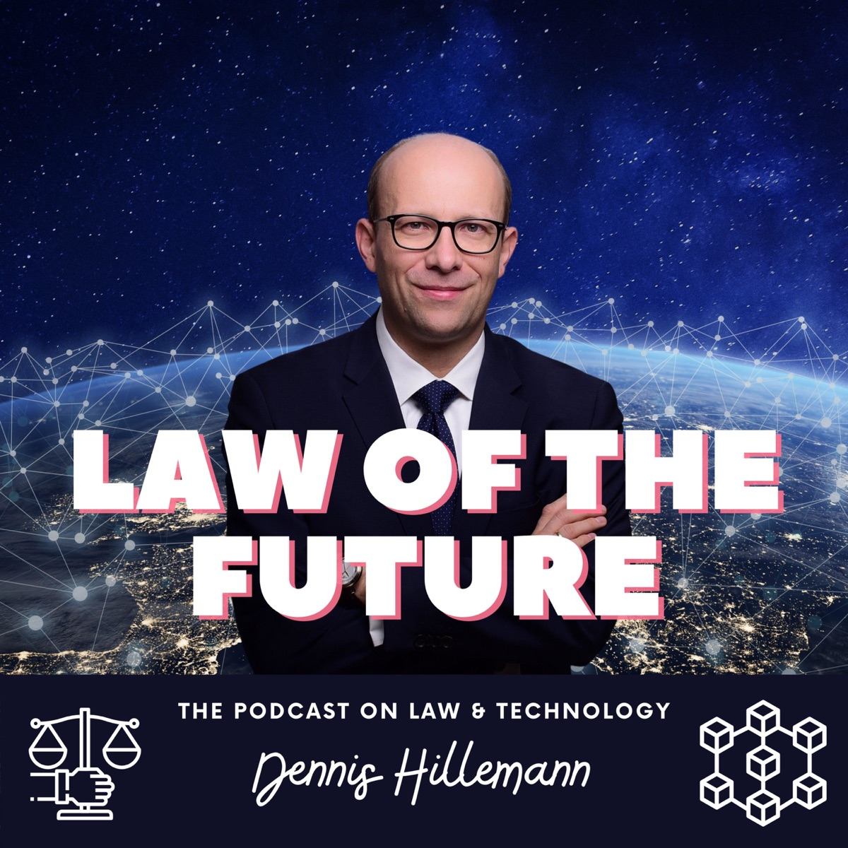 Law of the Future - The Podcast on Law & Technology with Dennis Hillemann