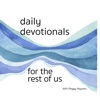 Daily Devotionals for the Rest of Us artwork