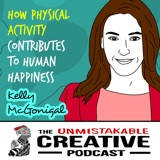Unmistakable Classics: Kelly McGonigal | How Physical Activity Contributes to Human Happiness