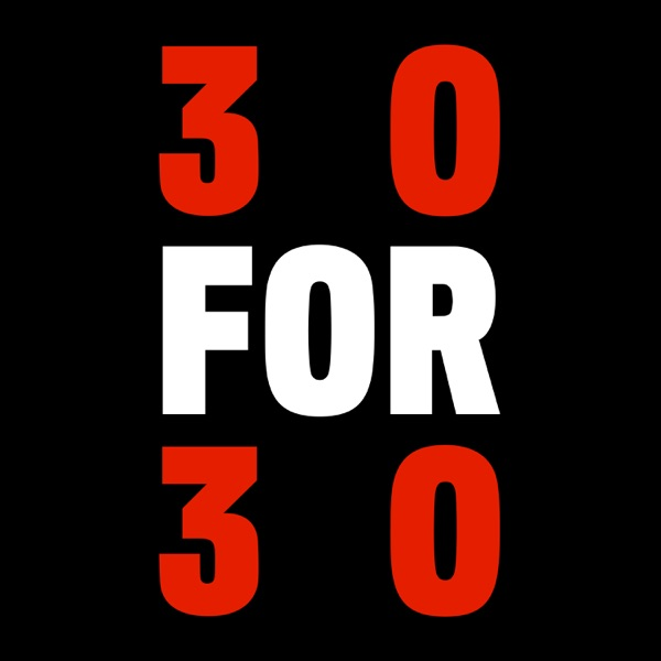 30 For 30 Podcasts image