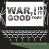 War, What is it Good For? World War 2 on Film artwork