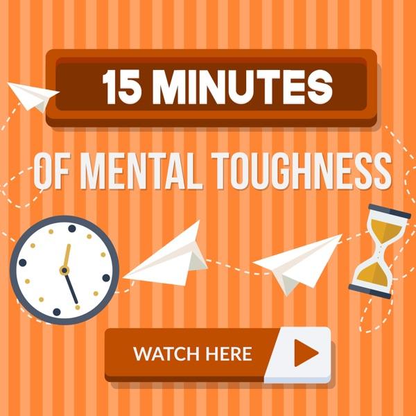 15 Minutes of Mental Toughness Artwork