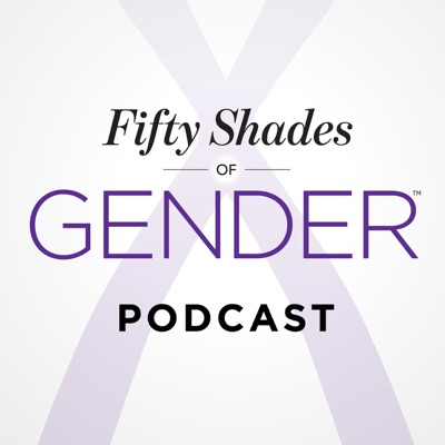 Fifty Shades of Gender