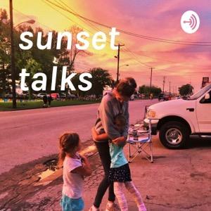 sunset talks